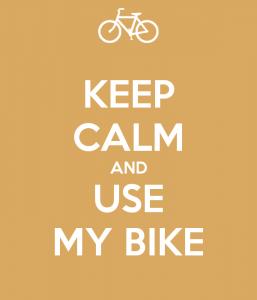 keep calm use my bike